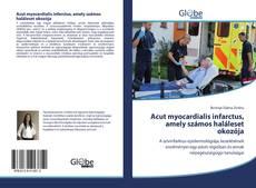 Capa do livro de Acut myocardialis infarctus, amely számos haláleset okozója