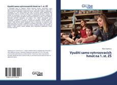 Bookcover of Využití samo vytvrzovacích hmot na 1. st. ZŠ