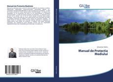 Bookcover of Manual de Protectia Mediului