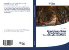 Bookcover of Linguistics and Cross Linguistics issues in translating English Media