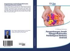 Portada del libro de Pengembangan Jimath Sebagai Multimedia Pembelajaran Berbasis Android