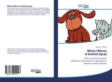 Bookcover of Micia i Morus w krainie tęczy