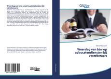 Bookcover of Weerslag van btw op advocatendiensten bij verzekeraars