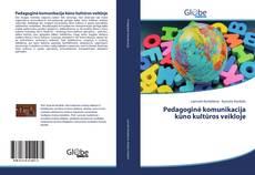 Bookcover of Pedagoginė komunikacija kūno kultūros veikloje