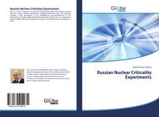 Bookcover of Russian Nuclear Criticality Experiments