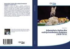 Bookcover of Arbereshet e Italise dhe ceshtja kombetare shqiptare (1878-1912)