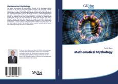 Bookcover of Mathematical Mythology