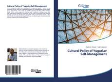 Cultural Policy of Yugoslav Self-Management的封面