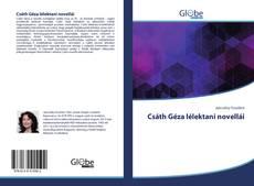 Borítókép a  Csáth Géza lélektani novellái - hoz