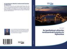 Couverture de Az iparibaleset-elhárítás rendszerének kutatása és fejlesztése