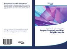 Bookcover of Pengembangan Narasi Film Religi Indonesia