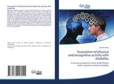 Bookcover of Association of physical and/orcognitive activity with disability: