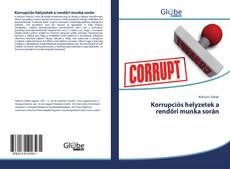 Bookcover of Korrupciós helyzetek a rendőri munka során