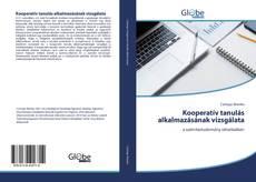 Bookcover of Kooperatív tanulás alkalmazásának vizsgálata