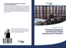 Couverture de Prevederi legislative privitoare la Cultele recunoscute în România