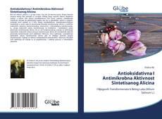 Обложка Antioksidativna I Antimikrobna Aktivnost Sintetisanog Alicina