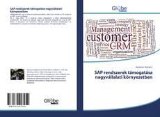 Bookcover of SAP rendszerek támogatása nagyvállalati környezetben
