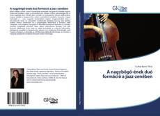 Portada del libro de A nagybőgő-ének duó formáció a jazz-zenében