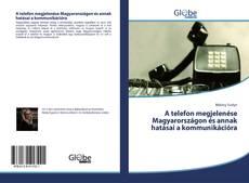 Portada del libro de A telefon megjelenése Magyarországon és annak hatásai a kommunikációra