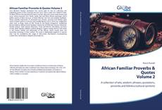 African Familiar Proverbs & Quotes Volume 2 kitap kapağı