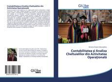 Bookcover of Contabilitatea și Analiza Cheltuielilor din Activitatea Operațională