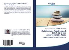 Capa do livro de Autoimmune Reaction and Bile Acid in the Atherosclerotic Aorta