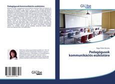 Bookcover of Pedagógusok kommunikációs eszköztára