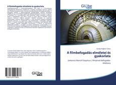 Borítókép a  A filmbefogadás elméletei és gyakorlata - hoz