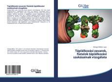 Bookcover of Táplálkozási zavarok, fiatalok táplálkozási szokásainak vizsgálata