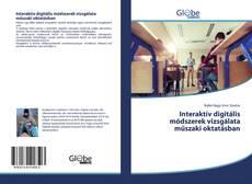 Borítókép a  Interaktív digitális módszerek vizsgálata műszaki oktatásban - hoz