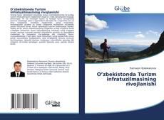 O'zbekistonda Turizm infratuzilmasining rivojlanishi kitap kapağı