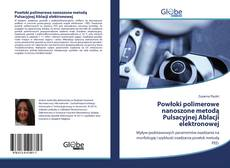Capa do livro de Powłoki polimerowe nanoszone metodą Pulsacyjnej Ablacji elektronowej