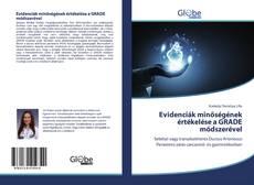 Borítókép a  Evidenciák minőségének értékelése a GRADE módszerével - hoz