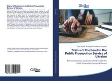 Bookcover of Status of the head in the Public Prosecution Service of Ukraine
