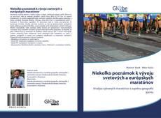 Couverture de Niekoľko poznámok k vývoju svetových a európskych maratónov
