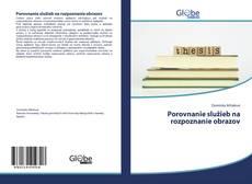 Bookcover of Porovnanie služieb na rozpoznanie obrazov