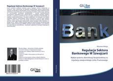 Обложка Regulacja Sektora Bankowego W Szwajcarii