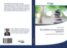 Bookcover of De stabiliteit van dynamische systemen