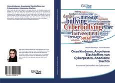 Portada del libro de Onze kinderen, Anonieme Slachtoffers van Cyberpesten, Anonieme Slachto