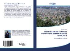 Bookcover of Vruchtbaarheid in Kenia: Patronen en determinanten 1989-2014