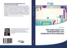 Bookcover of Het onderwijzen van bedrijfsethiek voor studenten in het onderwijs