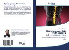 Diagnose, preventie & fytotherapie bij artroseaandoeningen kitap kapağı