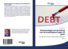 Couverture de Bankstrategie om de daling van de kredietgroei tegen te gaan