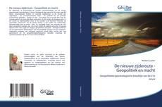 Bookcover of De nieuwe zijderoute - Geopolitiek en macht