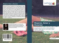 Portada del libro de Mujeres: Amor y Desamor