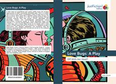 Bookcover of Love Bugs: A Play