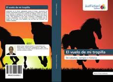Bookcover of El vuelo de mi tropilla
