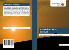 Bookcover of A Patchwork of colours