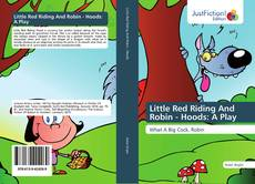 Little Red Riding And Robin - Hoods: A Play的封面
