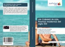 Portada del libro de UN CUBANO IN USA. Poemas modernos del siglo XXI